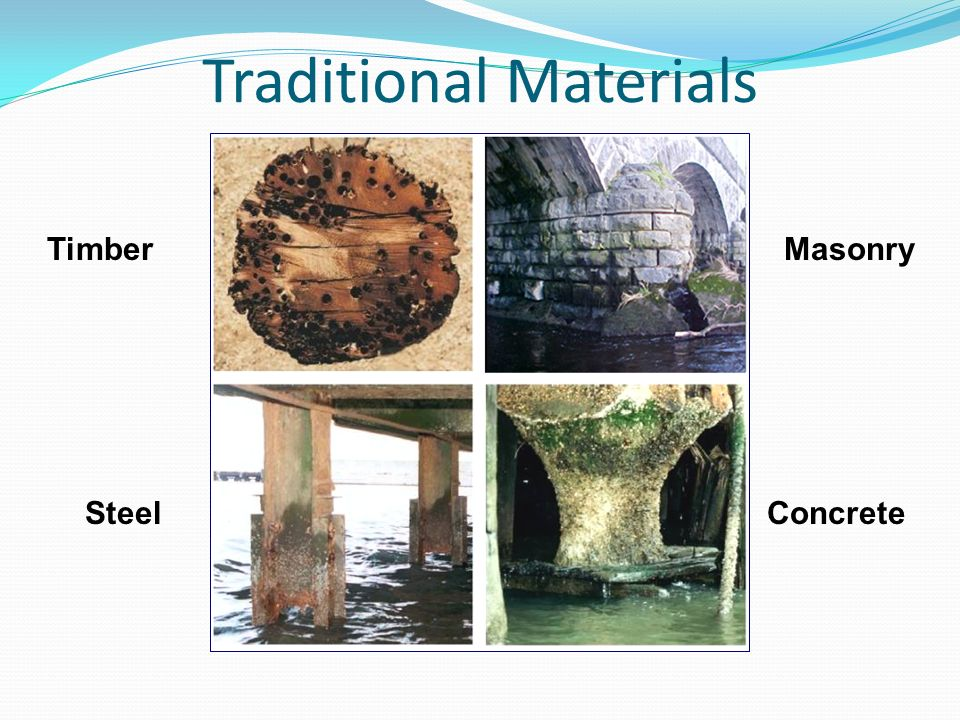 Traditional Materials Timber Steel Masonry Concrete