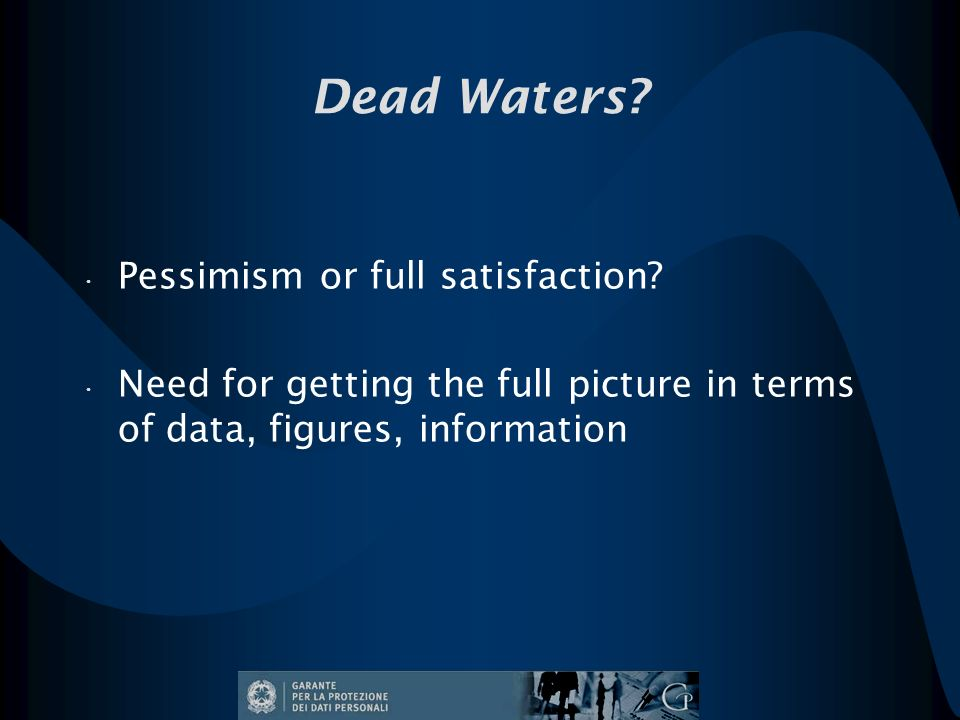 Dead Waters. Pessimism or full satisfaction.