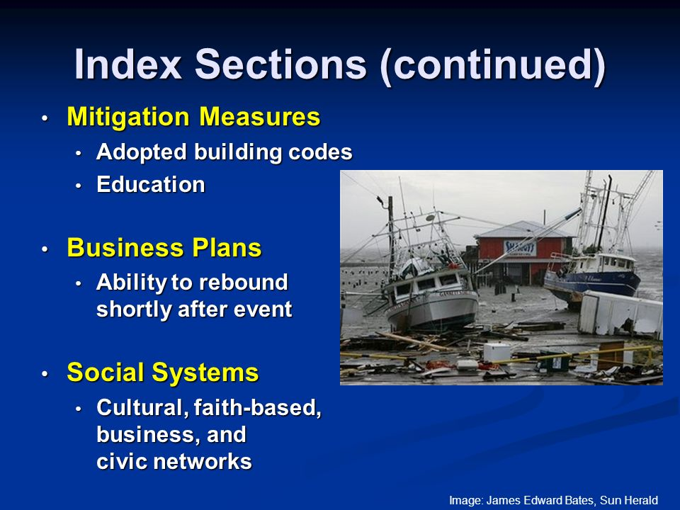 Interpreting Results Easy interpretation of results; classify each section into one of three resilience levels Easy interpretation of results; classify each section into one of three resilience levels High High Medium Medium Low Low Communities encouraged to follow-up for sections classified as medium or low resilience Communities encouraged to follow-up for sections classified as medium or low resilience