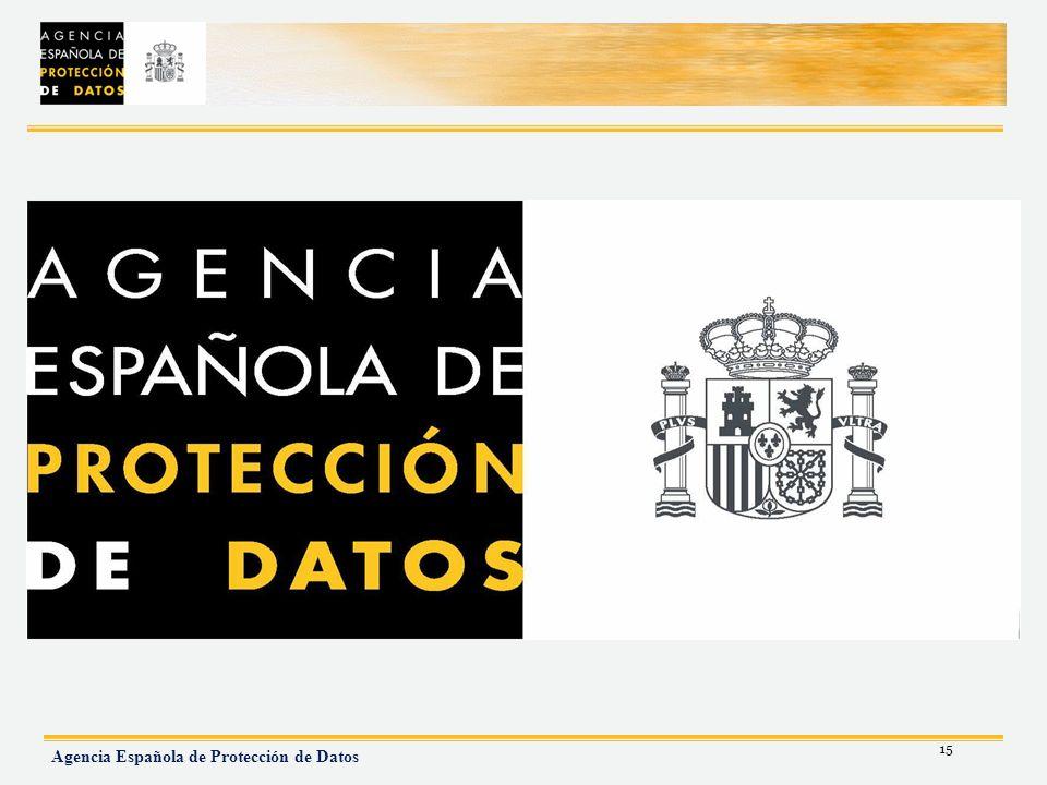15 Agencia Española de Protección de Datos