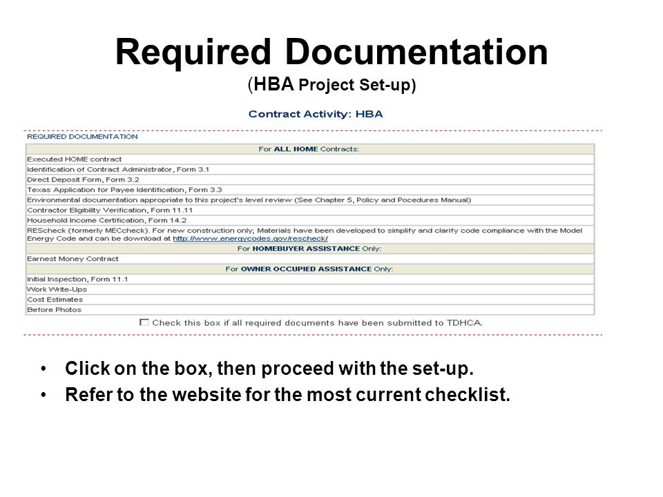 Required Documentation (HBA Project Set-up) Click on the box, then proceed with the set-up.