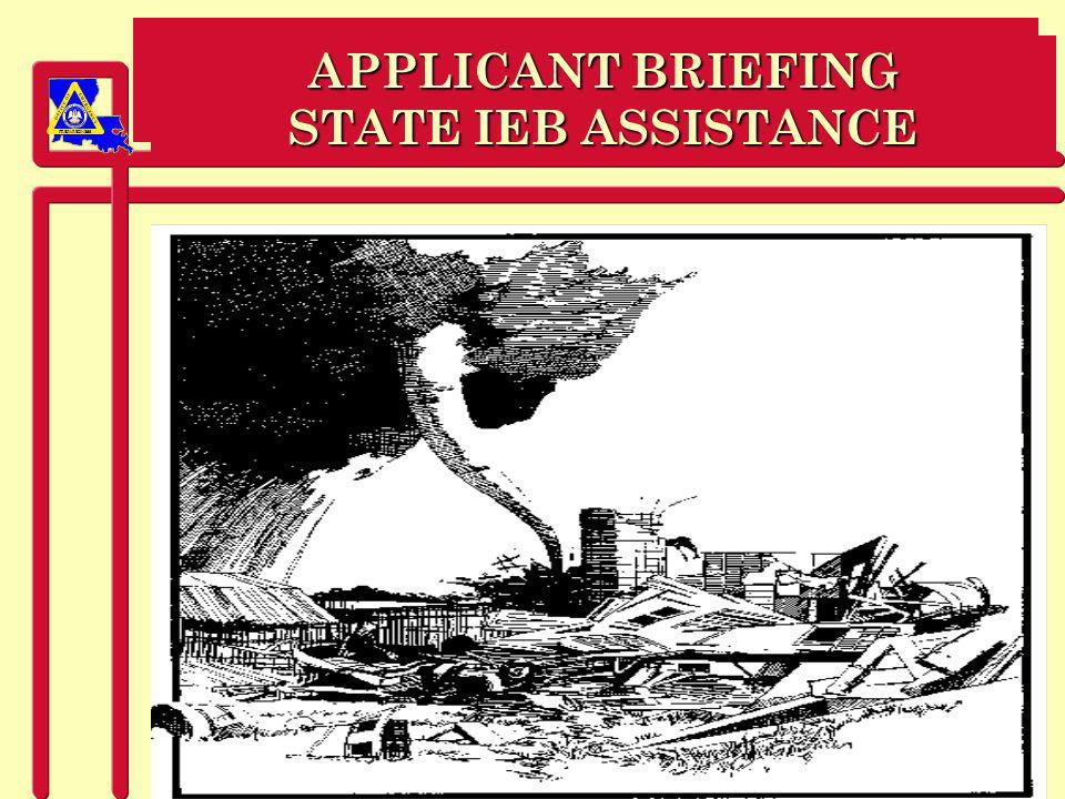 PREPAREDNESS APPLICANT BRIEFING STATE IEB ASSISTANCE