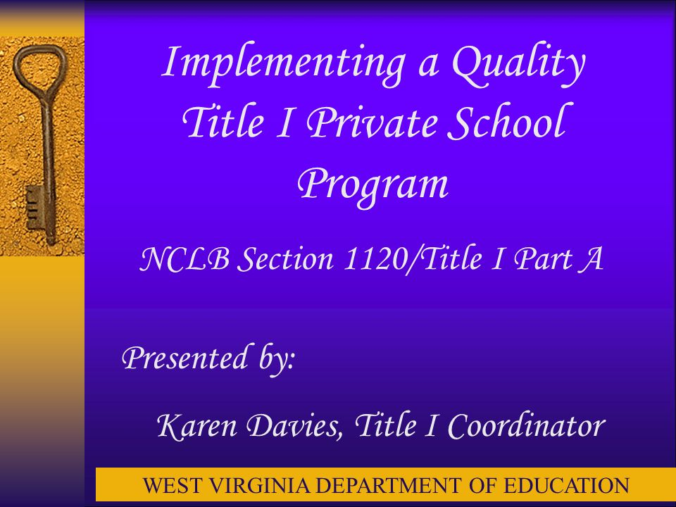 Private School Resources No Child Left Behind Section 1120: Participation of Children Enrolled in Private Schools Non-Regulatory Guidance: Title I Services to Eligible Private School Children (October 17, 2003) www2.ed.gov/programs/titleiparta/psguidance.doc Cowen, K.