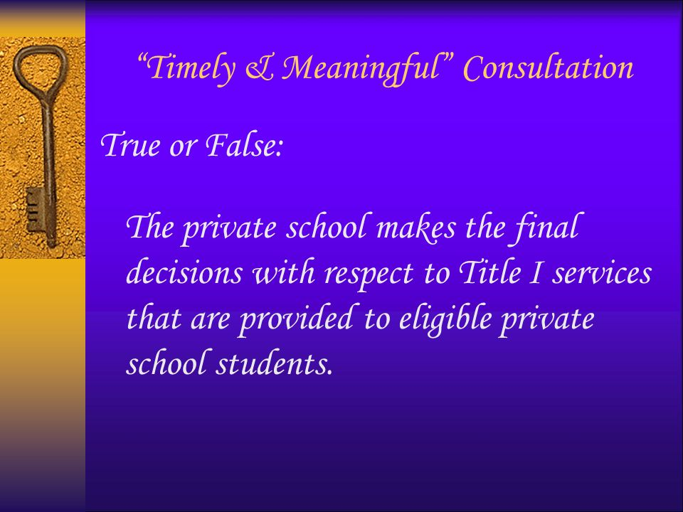 Program Design & Service Delivery True or False: The LEA may provide required services either directly using district personnel or indirectly through contracts with public and private organizations and individuals.