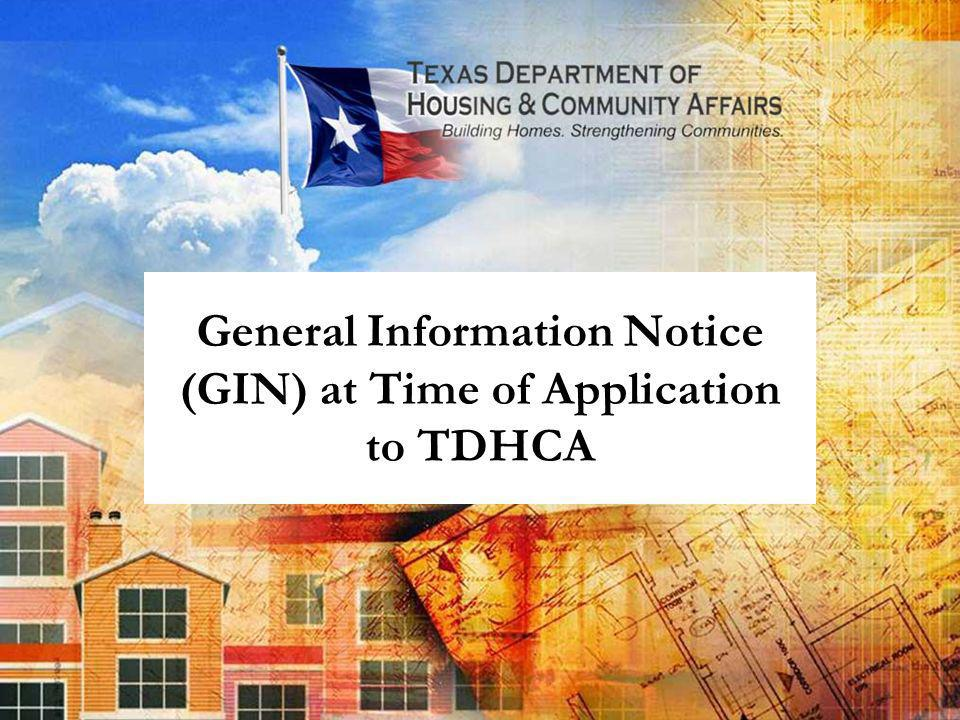 General Information Notice (GIN) at Time of Application to TDHCA
