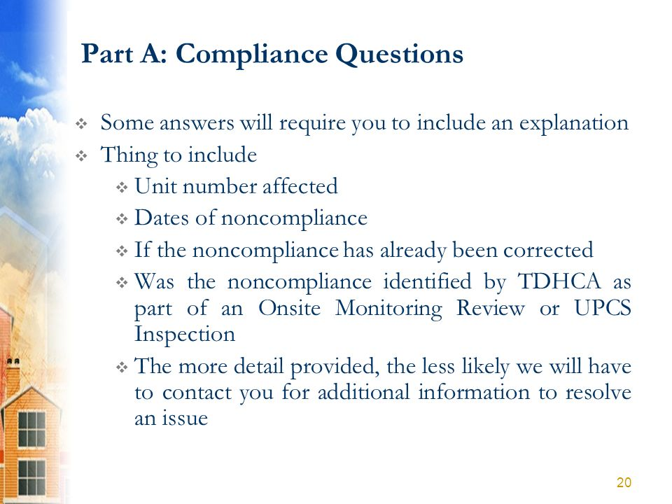 Part A: Compliance Questions Some answers will require you to include an explanation Thing to include Unit number affected Dates of noncompliance If t