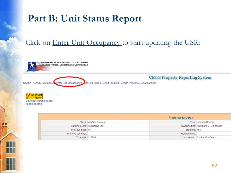 Part B: Unit Status Report Click on Enter Unit Occupancy to start updating the USR: 62