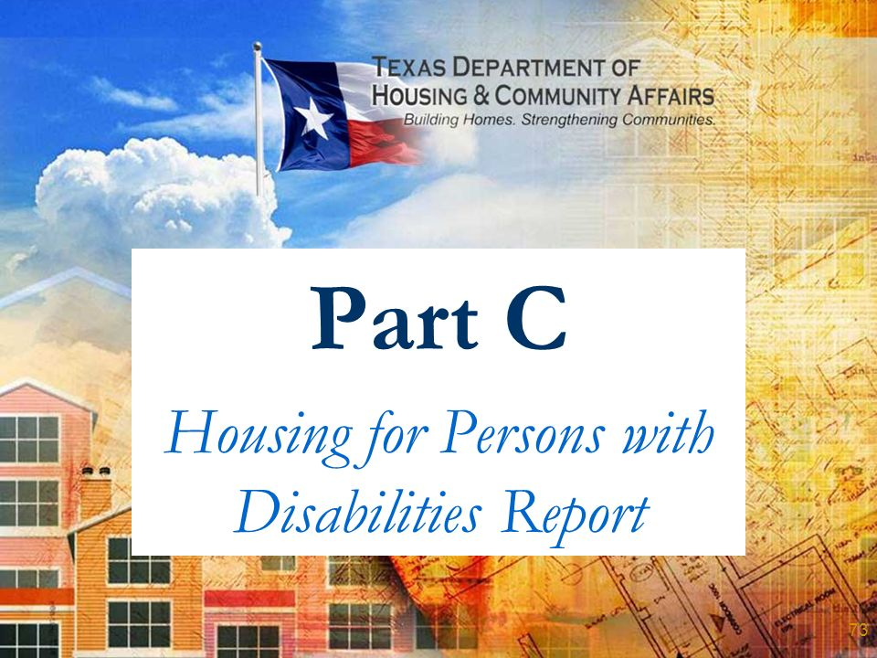 Part C Housing for Persons with Disabilities Report 73