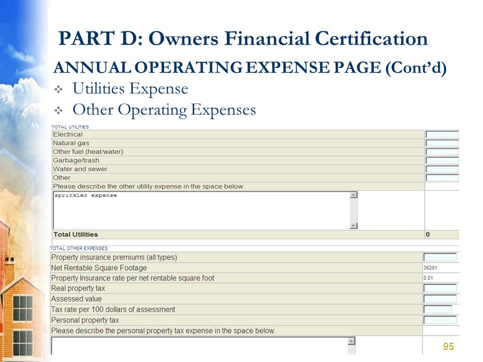 PART D: Owners Financial Certification ANNUAL OPERATING EXPENSE PAGE (Contd) Utilities Expense Other Operating Expenses 95