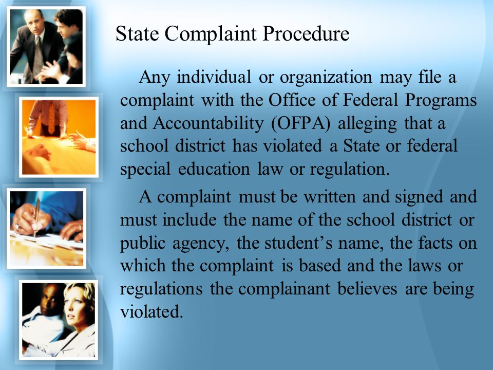 Mediation A parent or school district may request mediation of a dispute in any matter relating to the identification, evaluation or educational placement of a student or the provision of FAPE.