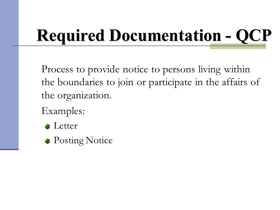 Required Documentation - QCP Process to provide notice to persons living within the boundaries to join or participate in the affairs of the organizati