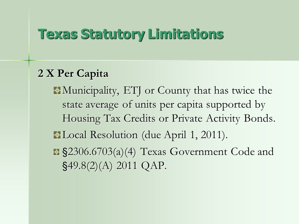 2 X Per Capita Municipality, ETJ or County that has twice the state average of units per capita supported by Housing Tax Credits or Private Activity B