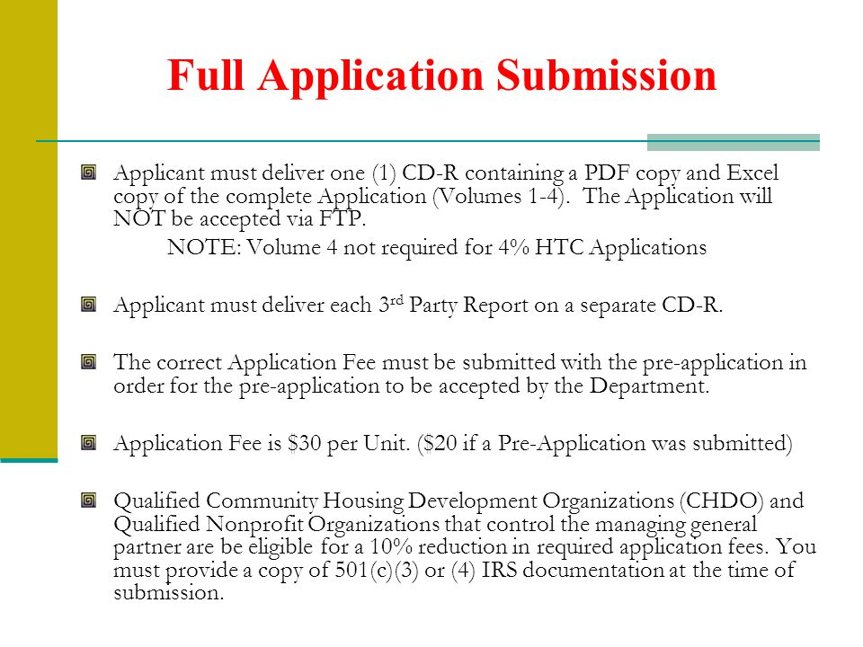Full Application Submission Applicant must deliver one (1) CD-R containing a PDF copy and Excel copy of the complete Application (Volumes 1-4). The Ap