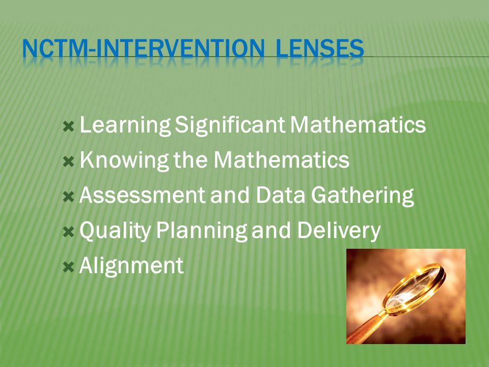 Learning Significant Mathematics Knowing the Mathematics Assessment and Data Gathering Quality Planning and Delivery Alignment