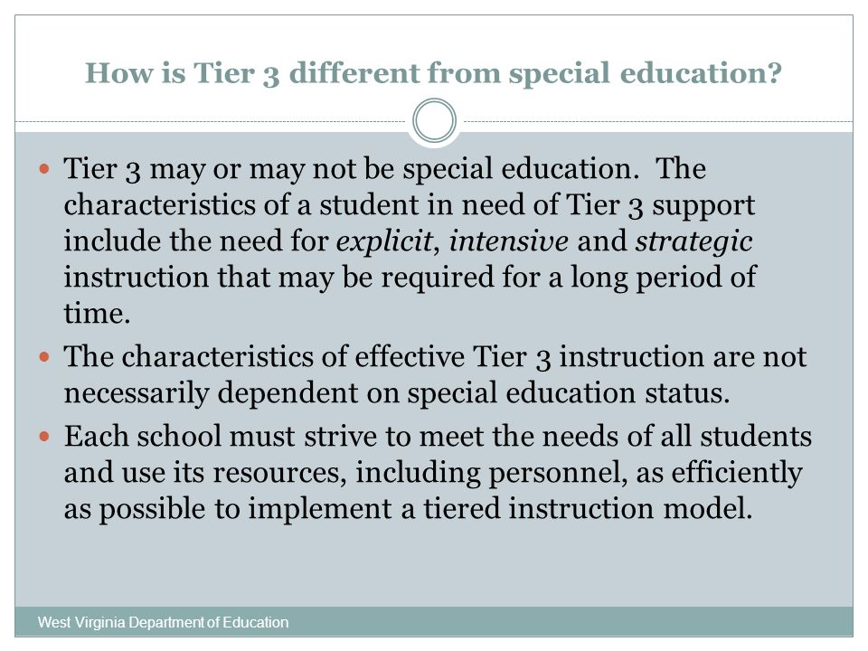 How is Tier 3 different from special education.