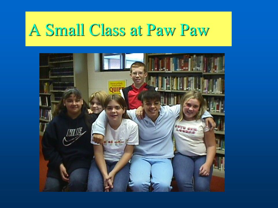 A Small Class at Paw Paw