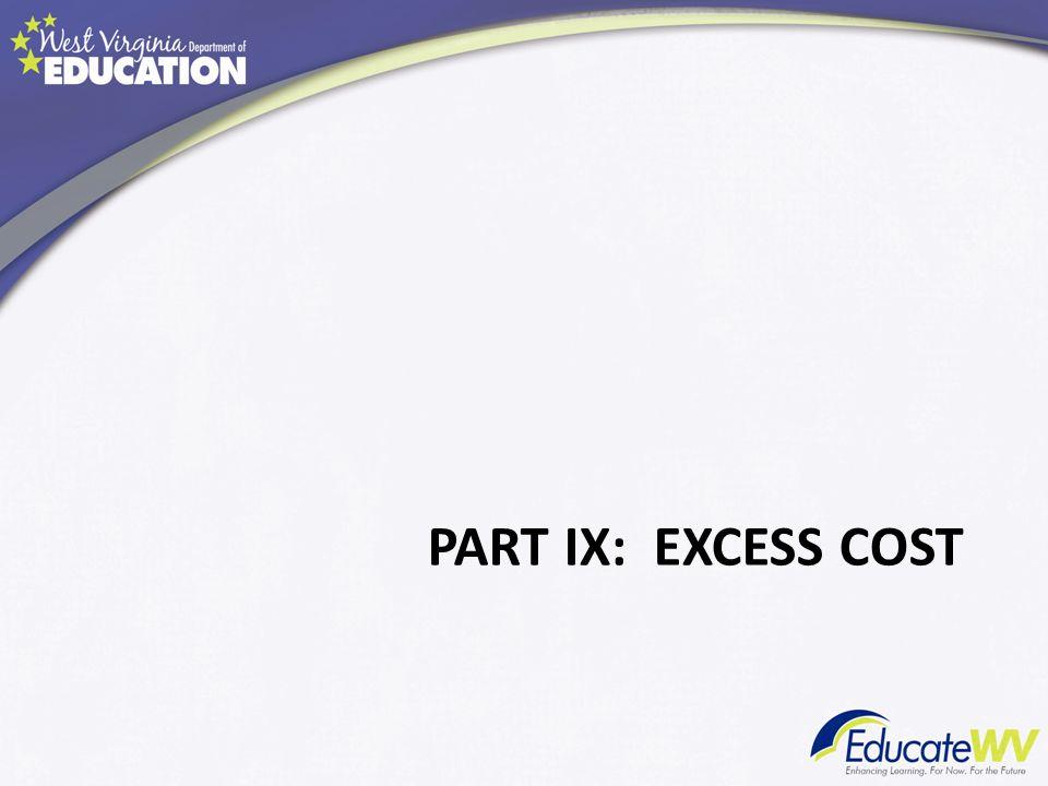 PART IX: EXCESS COST