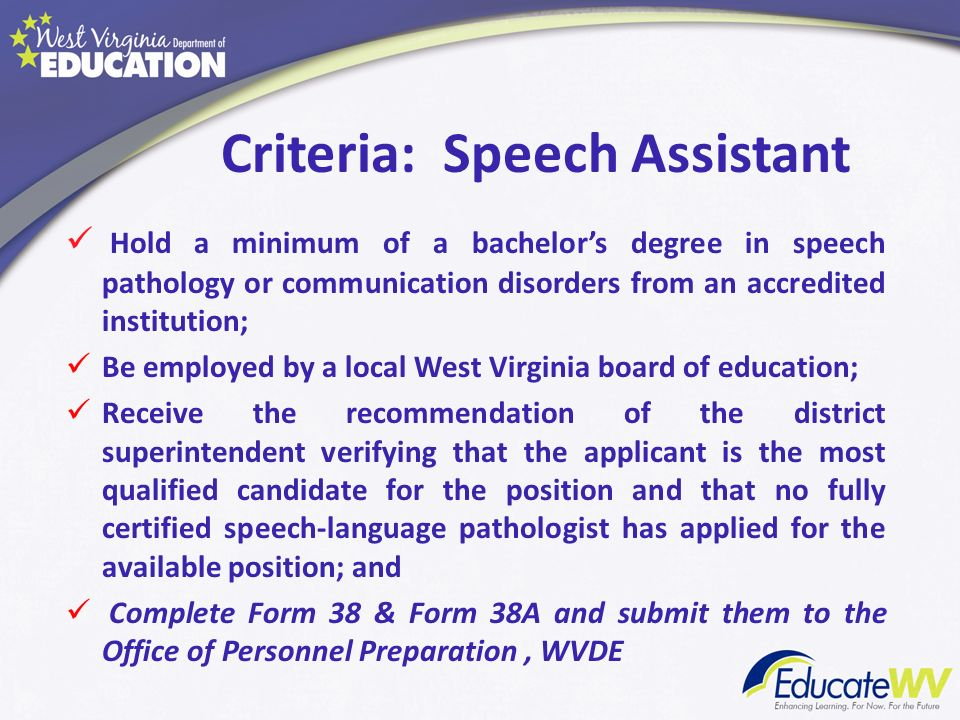 Speech Assistant Roles and Responsibilities Provide direct and indirect speech therapy services to students under the supervision of a certified SLP.