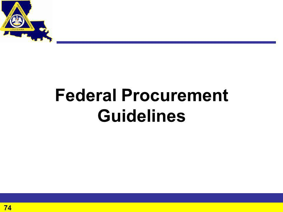 74 Federal Procurement Guidelines