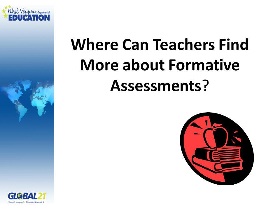 Where Can Teachers Find More about Formative Assessments?
