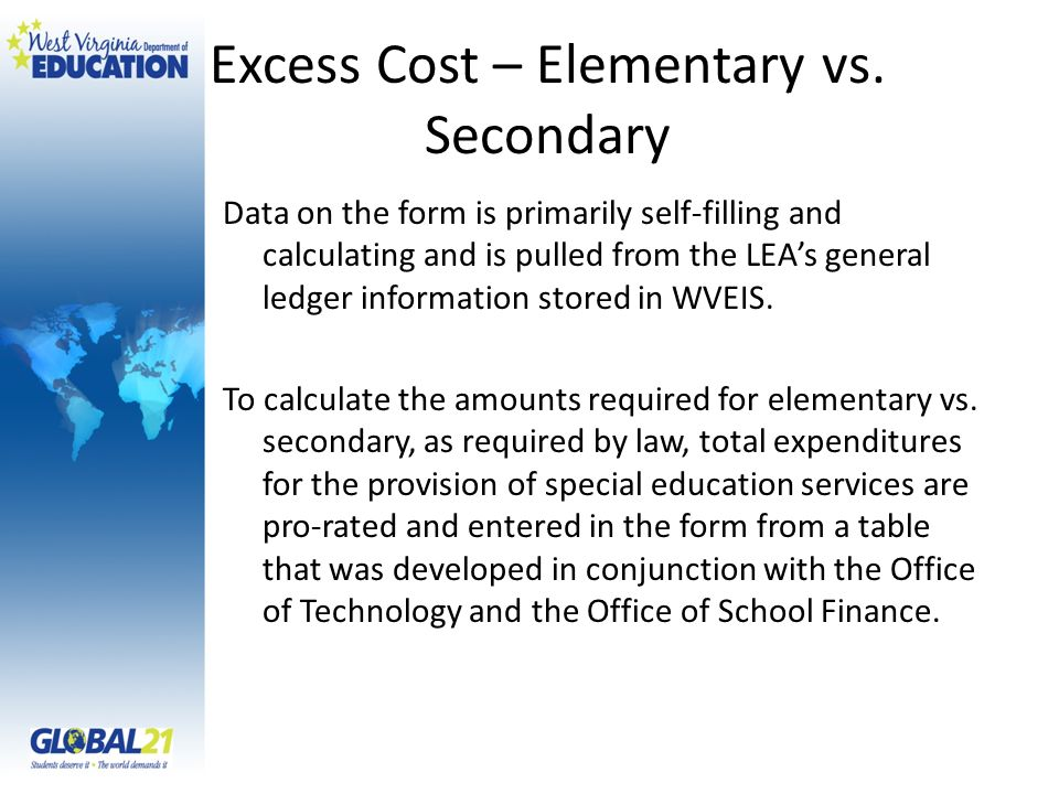 Excess Cost – Elementary vs. Secondary Data on the form is primarily self-filling and calculating and is pulled from the LEAs general ledger informati