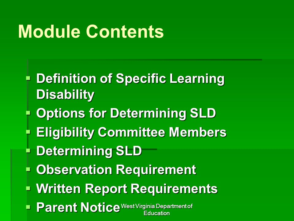 West Virginia Department of Education Module Contents Definition of Specific Learning Disability Definition of Specific Learning Disability Options fo