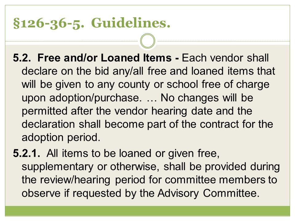 §126-36-5. Guidelines. 5.2.