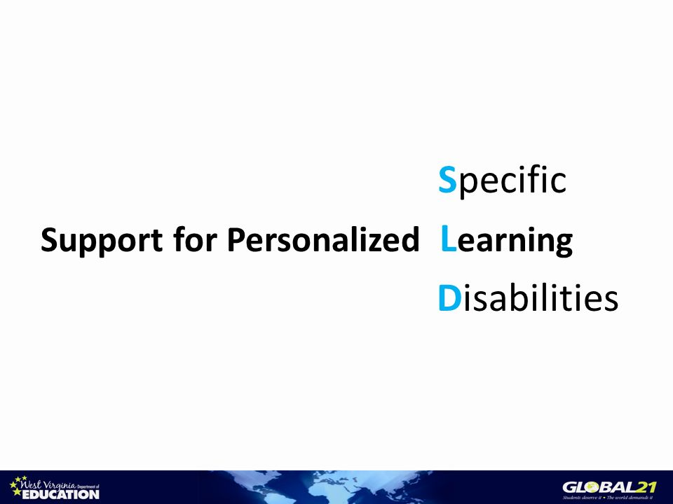 Specific Support for Personalized L earning Disabilities