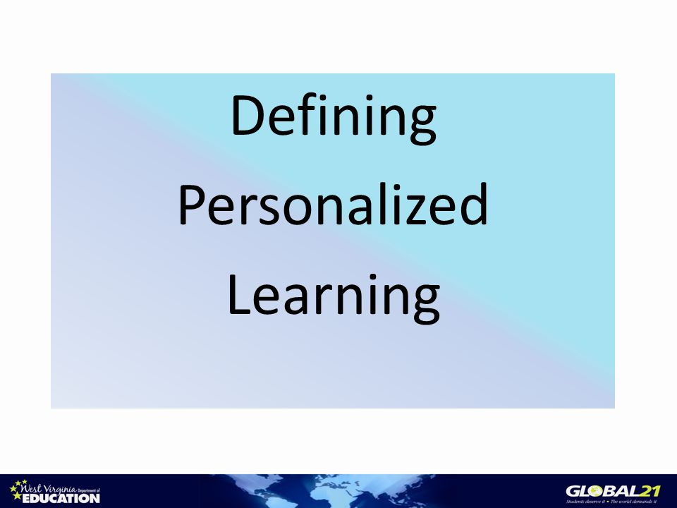 Defining Personalized Learning