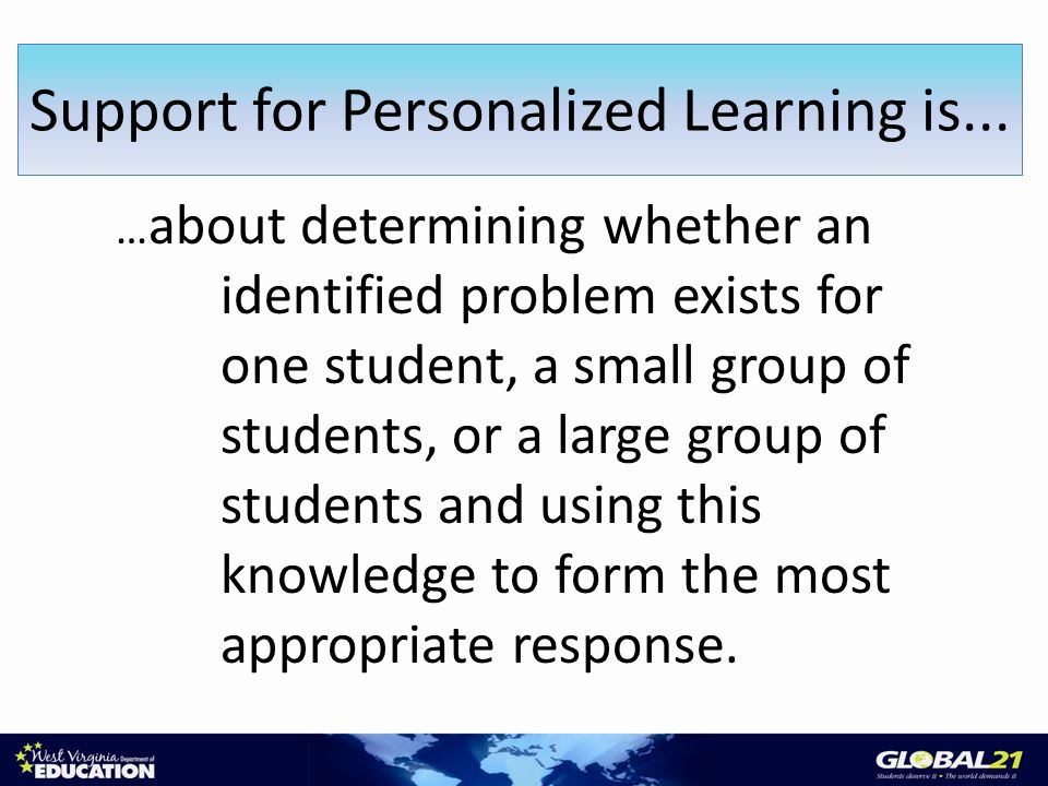… about determining whether an identified problem exists for one student, a small group of students, or a large group of students and using this knowledge to form the most appropriate response.