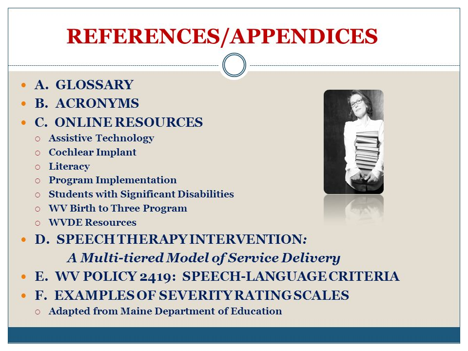 REFERENCES/APPENDICES A.GLOSSARY B. ACRONYMS C.