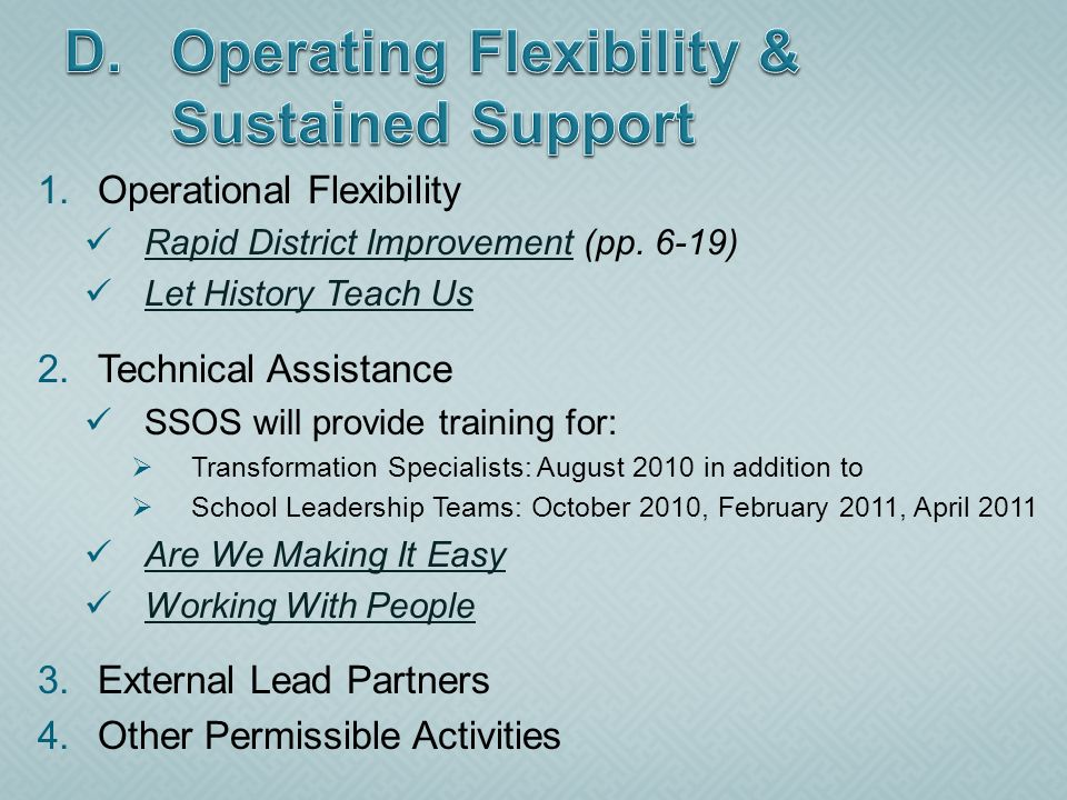 1.Operational Flexibility Rapid District Improvement (pp. 6-19) Rapid District Improvement Let History Teach Us 2.Technical Assistance SSOS will provi