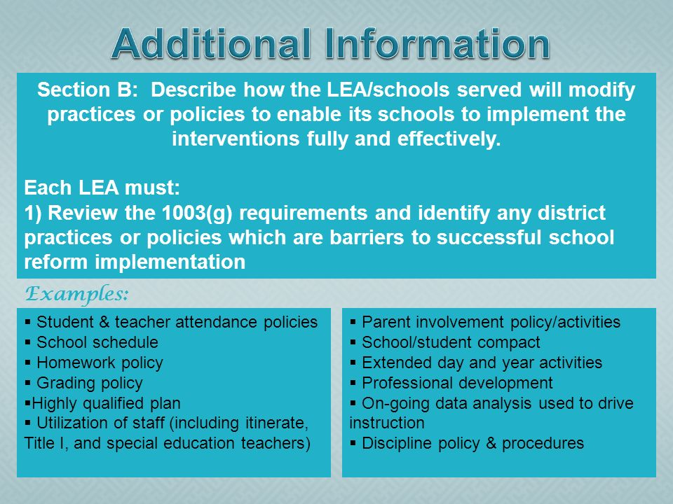 Section B: Describe how the LEA/schools served will modify practices or policies to enable its schools to implement the interventions fully and effect