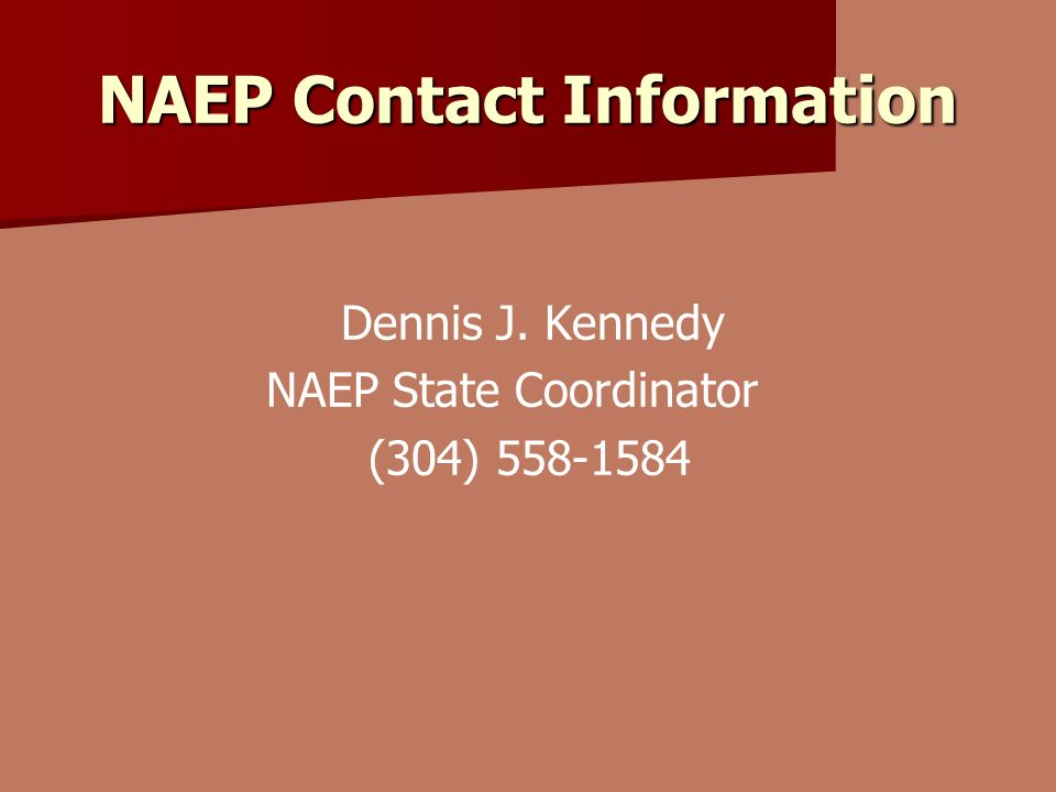 NAEP Contact Information Dennis J.