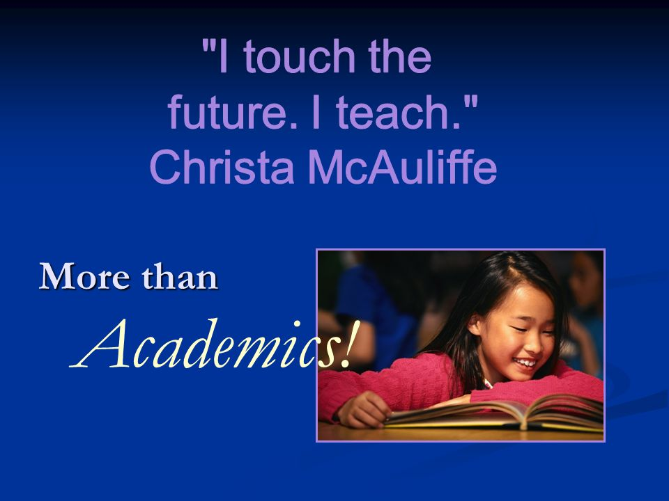 More than Academics!