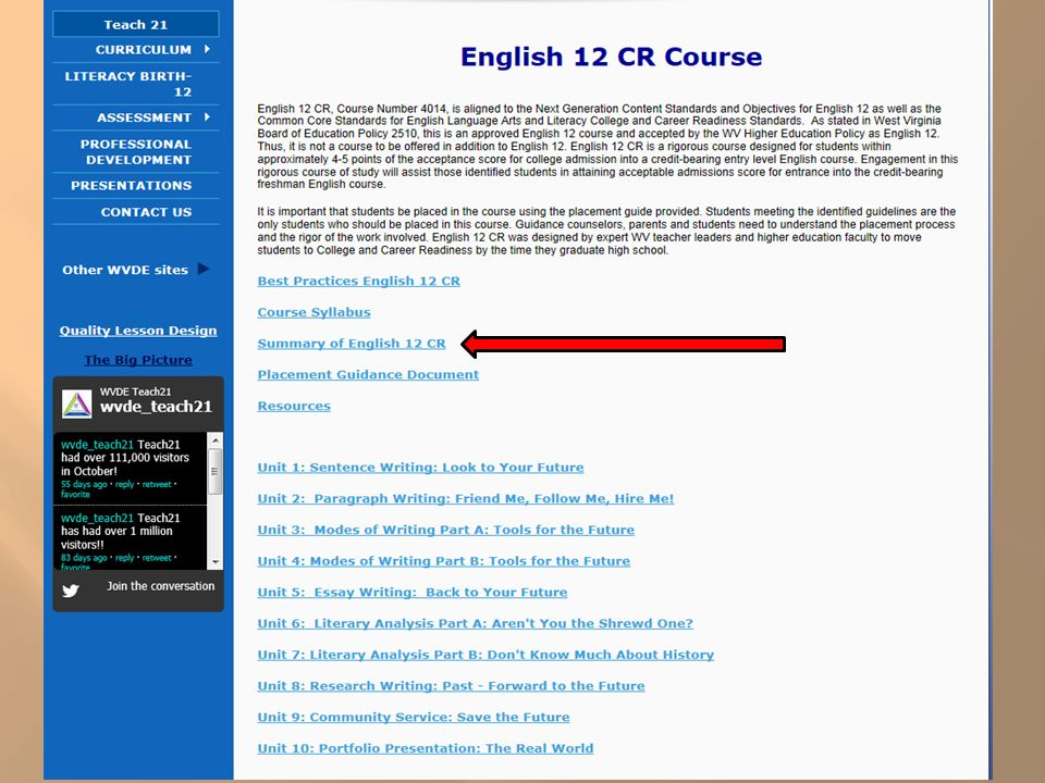 The assessment selected for the end-of-course assessment for English 12 CR is the ACT COMPASS Writing Skills Test.