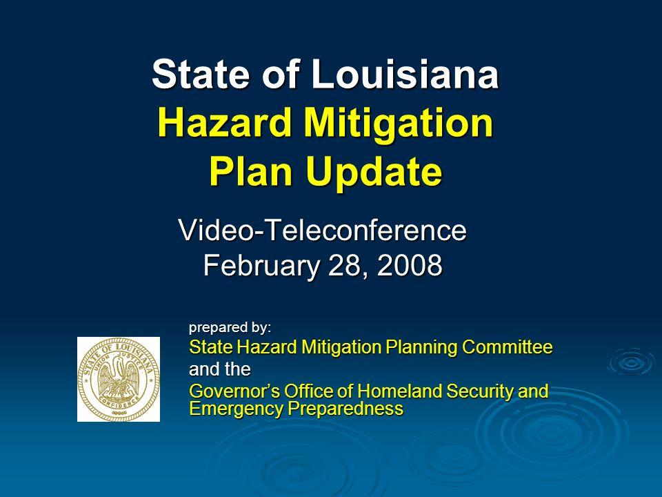 Hazard profiles help determine which hazards pose the greatest threat to Louisiana.