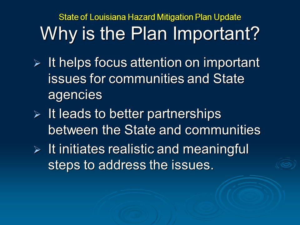 It helps focus attention on important issues for communities and State agencies It helps focus attention on important issues for communities and State