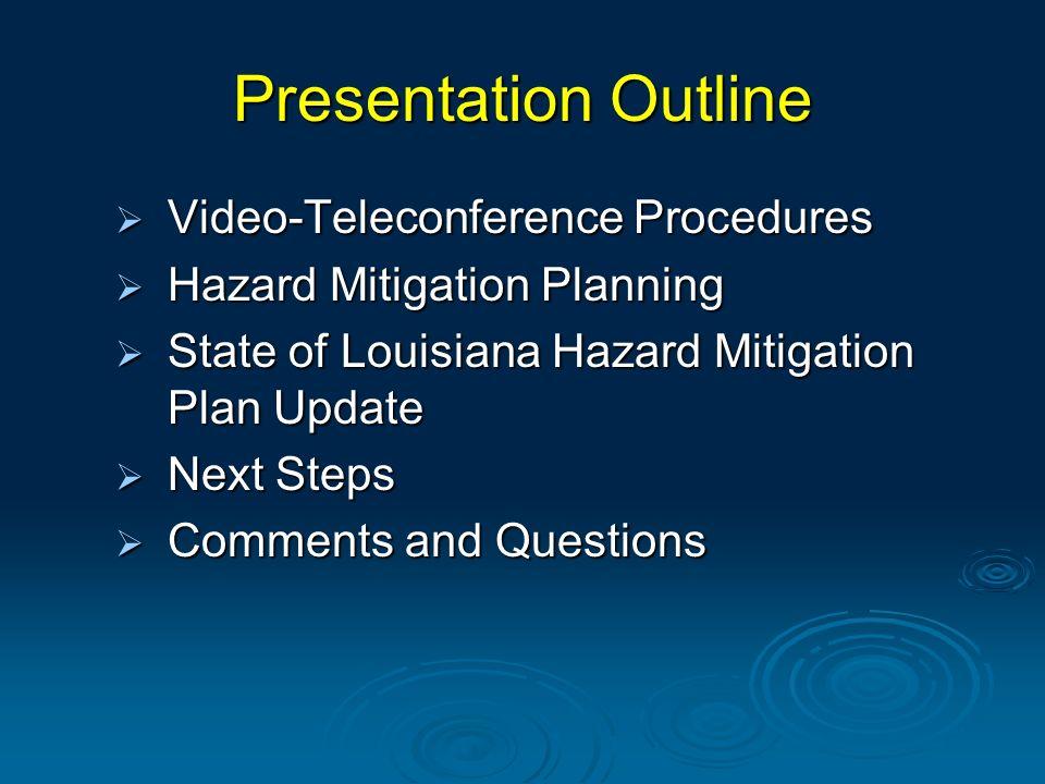 State of Louisiana Hazard Mitigation Plan Update Next Steps
