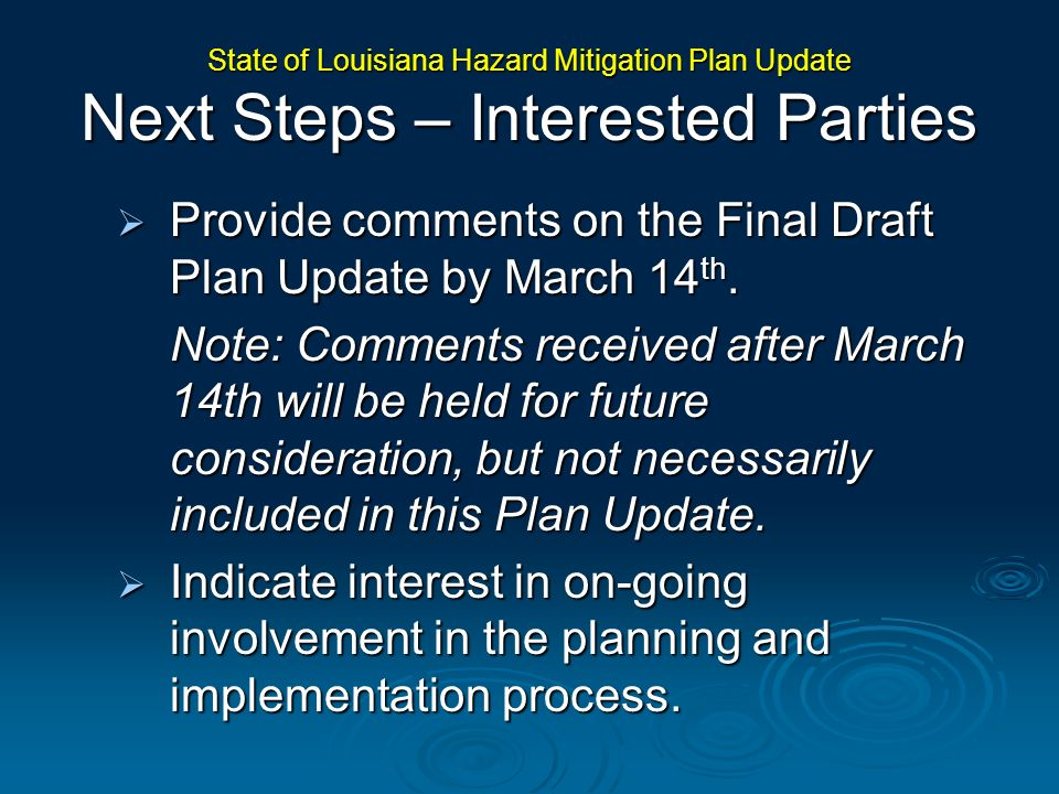 Provide comments on the Final Draft Plan Update by March 14 th. Provide comments on the Final Draft Plan Update by March 14 th. Note: Comments receive