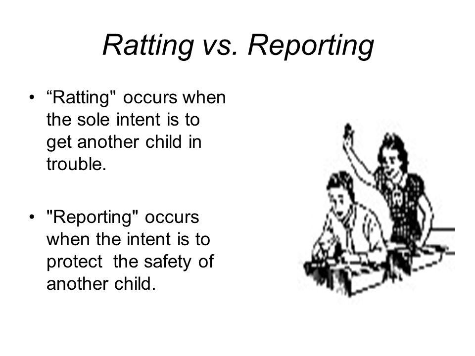 Ratting vs. Reporting Ratting