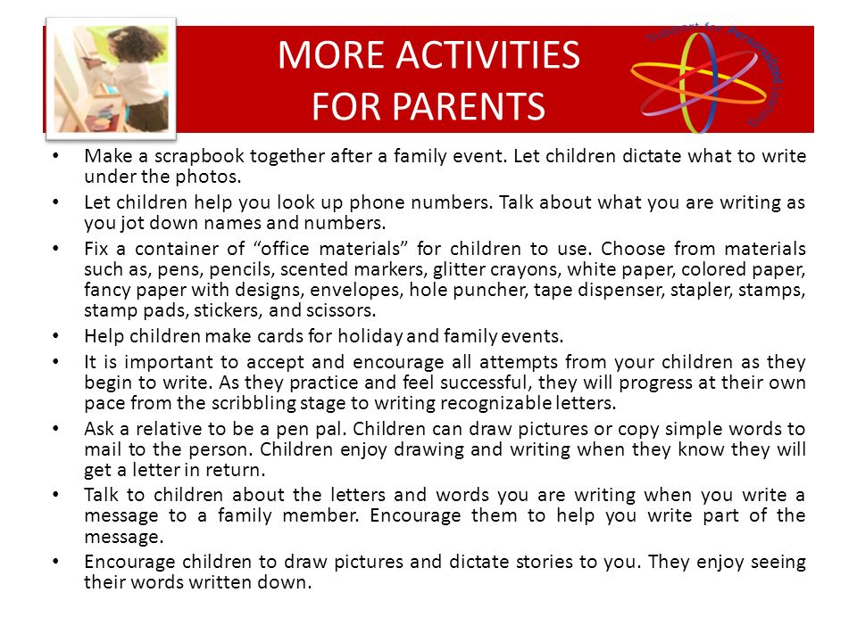 Make a scrapbook together after a family event. Let children dictate what to write under the photos. Let children help you look up phone numbers. Talk