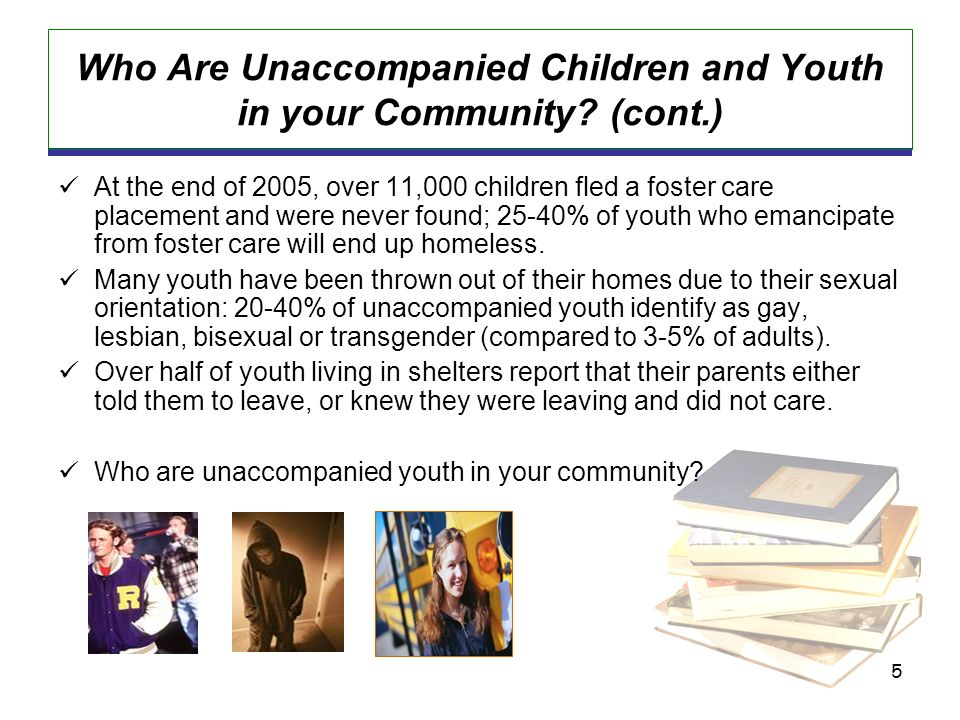 5 Who Are Unaccompanied Children and Youth in your Community.