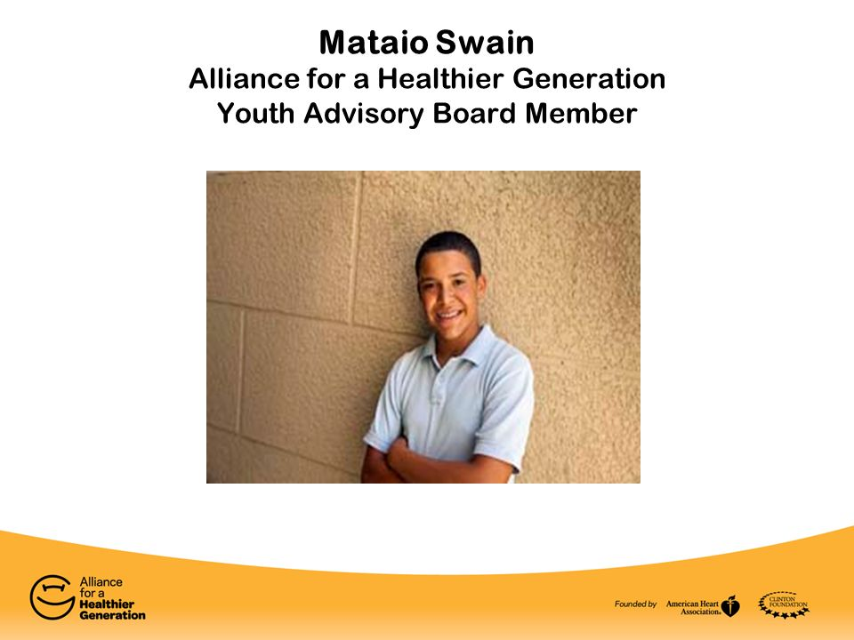 Mataio Swain Alliance for a Healthier Generation Youth Advisory Board Member