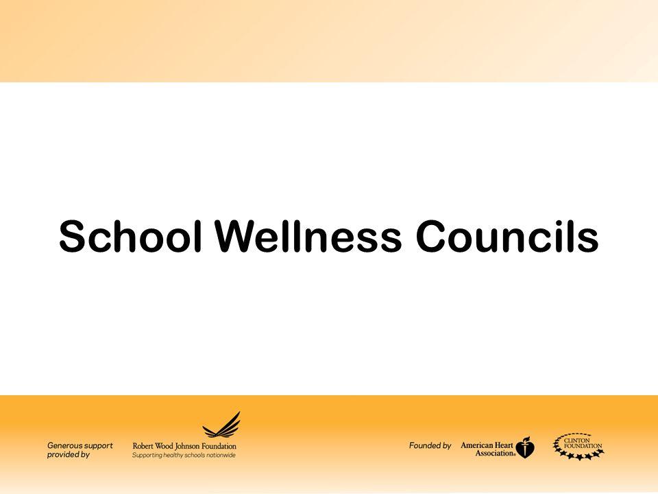School Wellness Councils