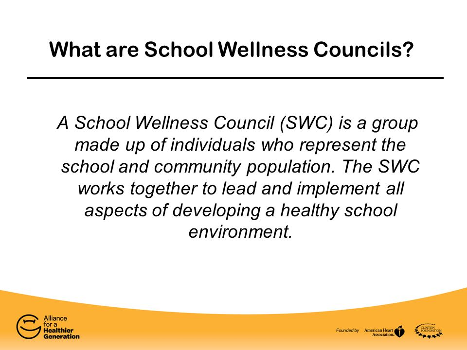 A School Wellness Council (SWC) is a group made up of individuals who represent the school and community population. The SWC works together to lead an