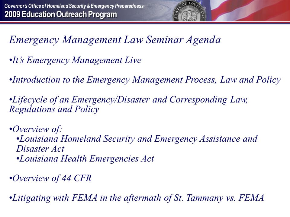 Emergency Management Law Seminar Agenda Its Emergency Management Live Introduction to the Emergency Management Process, Law and Policy Lifecycle of an