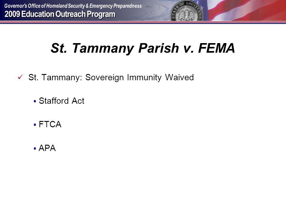 St. Tammany Parish v. FEMA St. Tammany: Sovereign Immunity Waived Stafford Act FTCA APA