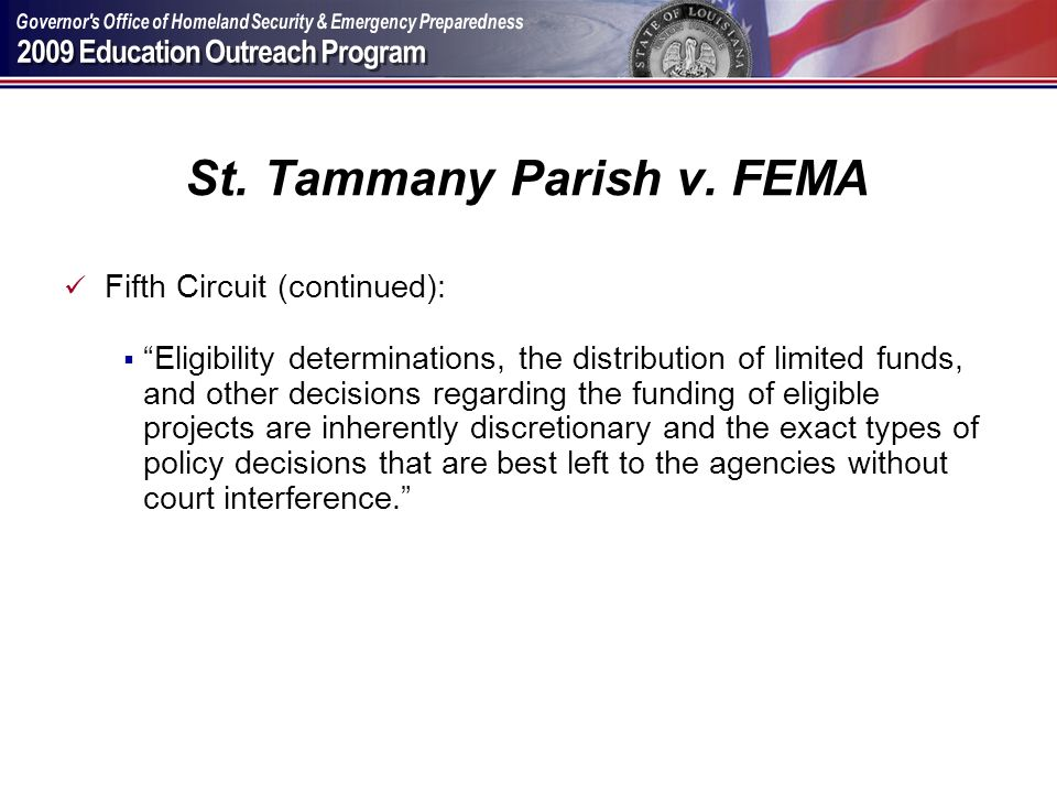 St. Tammany Parish v. FEMA Fifth Circuit (continued): Eligibility determinations, the distribution of limited funds, and other decisions regarding the