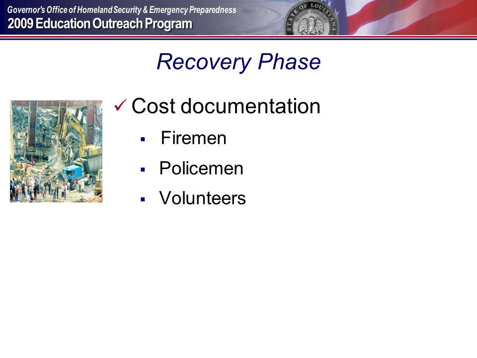 Recovery Phase Cost documentation Firemen Policemen Volunteers